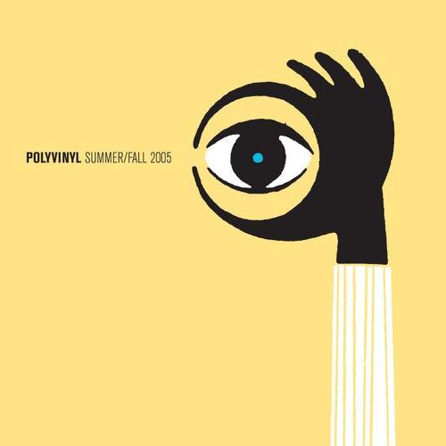 Polyvinyl Summer/Fall 2005 Sampler by Various Artists