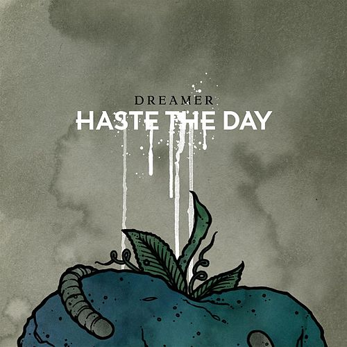 Dreamer (Digital Exclusive) by Haste The Day