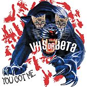 You Got Me by vhs or beta