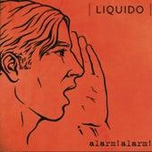 Alarm! Alarm! von Liquido