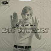 The Day Will Come di Rod Stewart