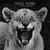 Save Myself by Willy Mason