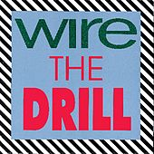 The Drill by Wire