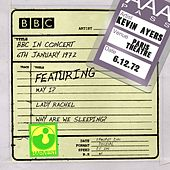 BBC In Concert (Paris Theatre, 6th January 1972) de Kevin Ayers
