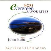 Evergreen Favourites - Volume 2 by John Kerr