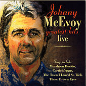 Greatest Hits Live by Johnny McEvoy