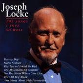 The Songs I Love So Well by Josef Locke