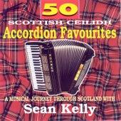 50 Scottish Accordion Favourites by Sean Kelly