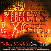 Greatest Hits Live by The Fureys And Davey Arthur
