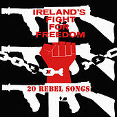 Ireland's Fight For Freedom by Bogside Volunteers