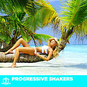Progressive Shakers by Various Artists