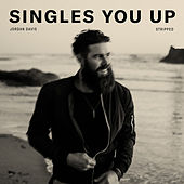 Singles You Up (Stripped) by Jordan Davis