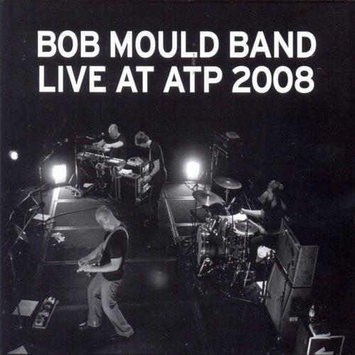 Live At Atp 2008 by Bob Mould