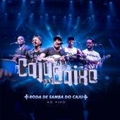 Roda de Samba do Caju (Ao Vivo) de Caju Pra Baixo