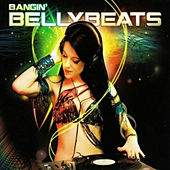 Bangin' Bellybeats by Various Artists