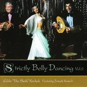 "Strictly Belly Dancing Volume 2 by Eddie ""the Sheik"" Kochak"
