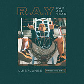 R.A.Y von Luis 7 Lunes