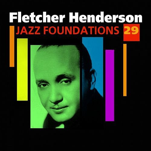 Jazz Foundations Vol. 29 by Fletcher Henderson
