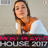 Most Played House 2017, Pt. One by Various Artists