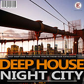Deep House Night City, Vol. 4 by Various Artists