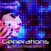 Generation - Finest Club House Edition 7 de Various Artists