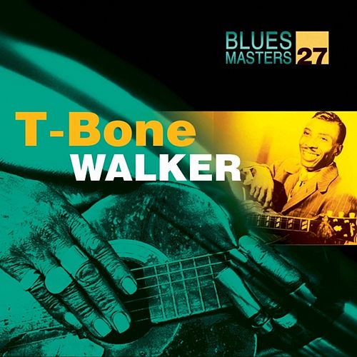 Blues Masters Vol. 27 by T-Bone Walker