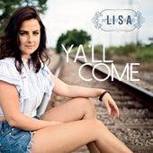 Ya'll Come de Lisa McHugh