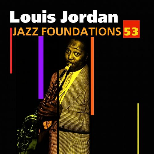 Jazz Foundations Vol. 53 by Louis Jordan