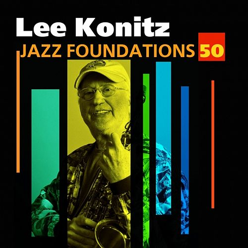 Jazz Foundations Vol. 50 by Lee Konitz