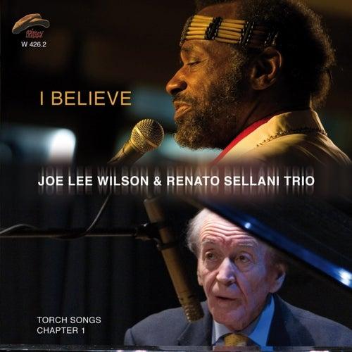 I Believe by Joe Lee Wilson