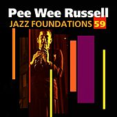 Jazz Foundations Vol. 59 by Pee Wee Russell