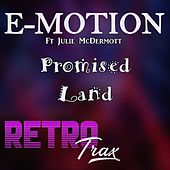 Promised Land by E-motion