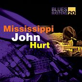Blues Masters Vol. 20 (Mississippi John Hurt) by Mississippi John Hurt