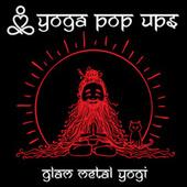 Glam Metal Yogi by Yoga Pop Ups
