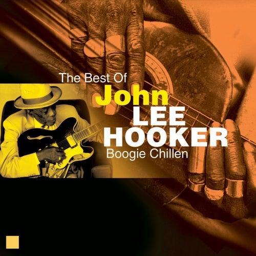 Boogie Chillen (Very Best Of) by John Lee Hooker