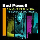 A Night In Tunisia (The Genius Of Bud Powell) by Bud Powell