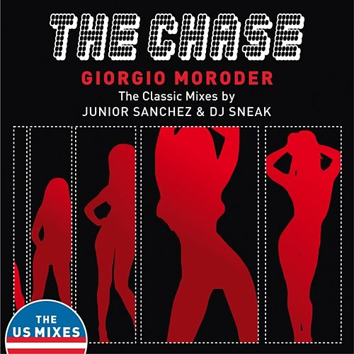 The Chase (The Classic Mixes US) by Giorgio Moroder