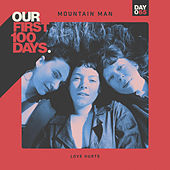 Love Hurts by Mountain Man