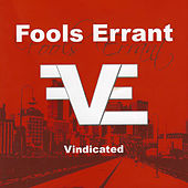 Vindicated von Fools errant