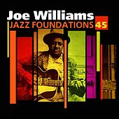 Jazz Foundations Vol. 45 by Joe Williams