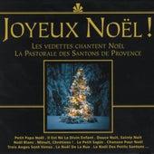 Joyeux Noël ! (Les vedettes chantent Noël, la pastorale des santons de Provence) by Various Artists