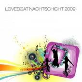 Loveboat Nachtschicht 2009 (By Markus Lerch and Sean Mcferrin) by Various Artists