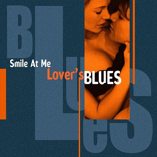 Smile At Me (Lover's Blues) von Various Artists