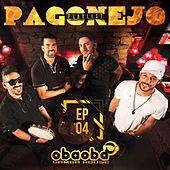 Pagonejo (EP 04) by Oba Oba Samba House