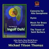 Dahl: Concerto for Alto Saxophone, Music for Brass Instruments, The Tower of Saint Barbara, et al. von Various Artists