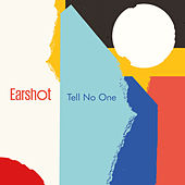 Tell No One by Earshot
