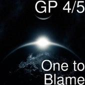 One to Blame de Gp45