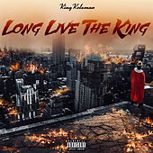Long Live the King (Bonus Tracks) by King Koleman