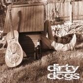 Dirtydogs von The Dirty Dogs