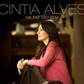 Me Faz Tão Bem by Cintia Alves